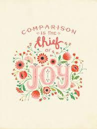 comparison is the thief of joy. | q u o t e s | Pinterest