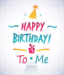 Birthday Quotes For Myself Best 48 Special Birthday Wishes For Myself Messages Quotes