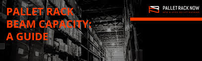 Pallet Rack Beam Capacity A Guide Pallet Rack Now
