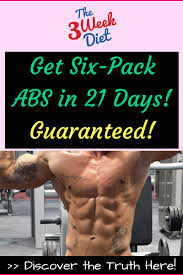 Diet Chart For Abs Workout Get Six Pack Abs In 21 Days Guaranteed Six Pack Abs