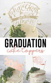 Diy Cut Paper Graduation Cake Toppers With Free Silhouette Cut Files