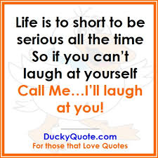 Life Quotecom Interesting Quote Of The Day Fun Friday Ducky Quote