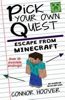 <b>Pick</b> Your Own Quest: Escape From <b>Minecraft</b> - Connor Hoover ...