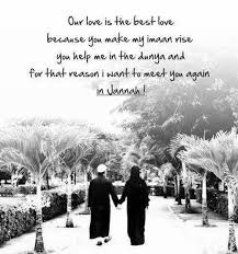 Love Relationship 40 Islamic Marriage Quotes PASS THE KNOWLEDGE Extraordinary Best Islamic Quotes About Fiance
