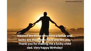 80 Best Birthday Wishes For Dad To His Day Special