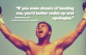 If You Even Dream Of Beating Me Quote Best of If You Even Dream Of Beating Me You'd Better Wake Up And Apologize