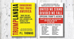 "books opposing trump s agenda trumplandia and united we stand  books opposing trump s agenda ""trumplandia"" and ""united we stand divided we fall"