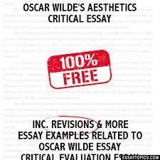wilde s aesthetics critical essay oscar wilde s aesthetics critical essay