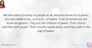 A True Christian Quotes Best of Menno Simons Quote About Christian Peace People Speak All