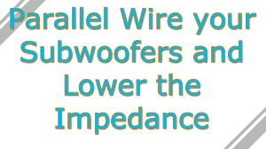 how to parallel wire subwoofers onto a mono amp or one channel how to parallel wire 2 subwoofers onto a mono amp or one channel