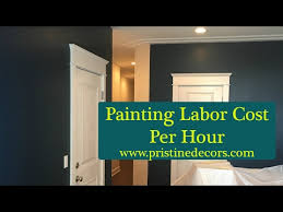 painting labor cost per hour call 773 575 8172 youtube painting labor cost per hour call 773 575 8172