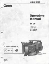 1983 fleetwood pace arrow owners manuals onan 4 0 kw bfa genset onan 4 0 kw bfa genset operators manual