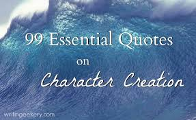 Quotes About Character 100 Essential Quotes on Character Creation 28