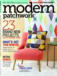 An Article in Modern Patchwork About Violet Craft - whileshenaps.com & Modern Patchwork Cover Adamdwight.com