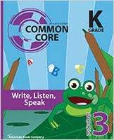 Amazon.com: Common Core in Kindergarten English Language Arts: Book 3 -  Write, Listen, Speak: 2014-2015 Edition (9781628003611): Jessica Debord, Priscilla  Benson, Colleen Pintozzi, Dr. Frank Pintozzi: Books