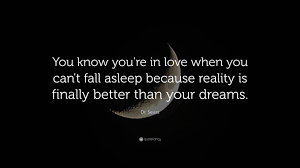"Dr Seuss Dream Love Quote Best Of Dr Seuss Quote ""You Know You're In Love When You Can't Fall Asleep"