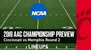 Aac Championship Game 12 7 19 Cincinnati Vs Memphis