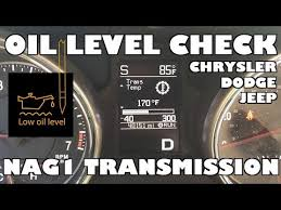 Temperature Chart For A Chrysler 300 Transmission Fluid Check How To Check The Jeep Transmission Oil Level Youtube