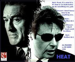 Heat Quotes Inspiration Pacino De Niro Heat Quotes On QuotesTopics