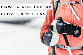 How To Size Your Hestra Gloves And Mittens Campman Com