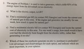 Advantages And Disadvantages Of Natural Gas Solved Notes From Problem 1 Exergy Of Natural Gas Is Ab