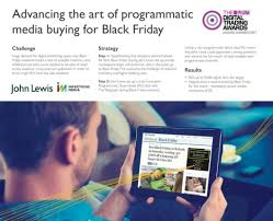advancing the art of programmatic a ing for black friday with john lewis