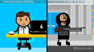 comparing psychological ethical egoism video lesson  comparing psychological ethical egoism video lesson transcript com