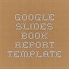 google slides book report template teaching writing  google slides book report template