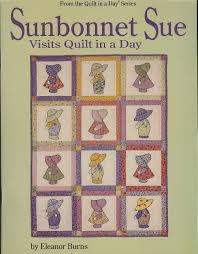 Quilt In A Day Sunbonnet Sue Visits Quilt in a Day: Eleanor Burns ... & Quilt In A Day Sunbonnet Sue Visits Quilt in a Day: Eleanor Burns:  0735272010234: Amazon.com: Books Adamdwight.com