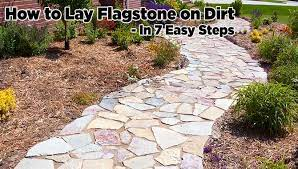 how to lay flagstone on dirt in 7 easy