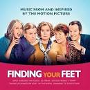 Finding Your Feet [Original Motion Picture Soundtrack]