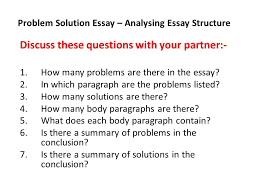 timed writing exam when week what problem solution essay  11 problem solution essay analysing essay structure discuss these questions