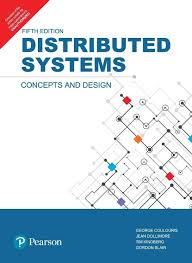Distributed Systems Concepts And Design Fifth Edition Distributed Systems Concepts And Design Fifth Edition Buy