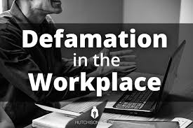 Defamation Of Character In The Workplace Warriors For Justice