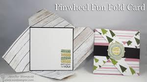 fold card walkthrough wednesday pinwheel fun fold card using your designer