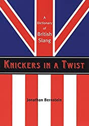 Submitted 4 years ago by bhouse08. 3700 British Slang Words Swearing Curses Insults Expressions Expletives The Travel Tart