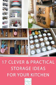 17 Clever & Practical Storage Ideas for Your Kitchen