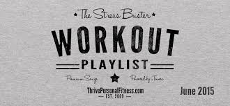 the stress buster workout playlist