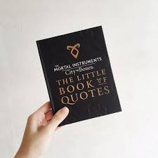 Book Of Quotes Stunning The Little Book Of Quotes Mortal Instruments City Of Bones Books