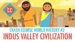 2. Indus Valley Civilization