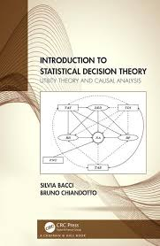 Causal Analysis Introduction To Statistical Decision Theory Utility Theory And Causal Analysis
