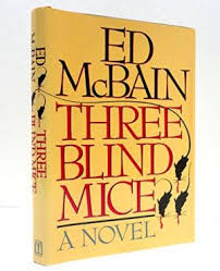 three blind mice ed mcbain