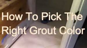 How To Pickthe Right Grout Color