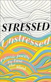 <b>Stressed</b>, <b>Unstressed</b> : <b>Jonathan Bate</b> : 9780008164508