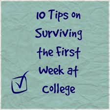 10 tips on surviving the first week at college tales of a bookworm surviving college
