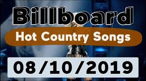 Australian Country Radio Charts Billboard Top 50 Hot Country Songs August 10 2019