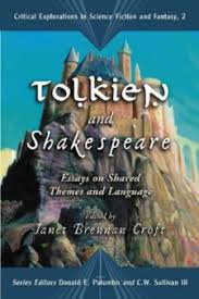 tolkien and shakespeare essays on shared themes and language  tolkien and shakespeare essays on shared themes and language