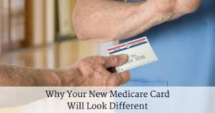 Will Why Medicare New Card Look Your Different