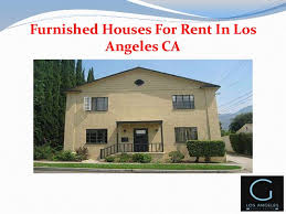 renting a houses in los angeles california. apartments furnished in los angeles; 4. houses for rent angeles ca renting a california