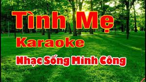 Tình Mẹ Karaoke Nhạc Sống Minh Công ( Ngọc Sơn ) - Dễ ca nhất cho nam và nữ  - #1 Xem lời bài hát
